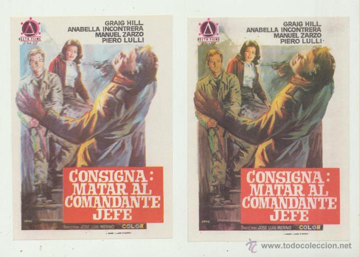 CONSIGNA: MATAR AL COMANDANTE JEFE. SENCILLOS DE DELTA FILMS. PAREJA VARIANTES DE COLOR. (Cine - Folletos de Mano - Acción)