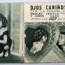 Cine: PROGRAMA DE CINE , TARJETA , FOX - OJOS CARIÑOSOS - SHIRLEY TEMPLE , JAMES DUNN. Lote 52961978