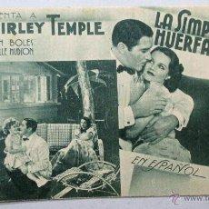 Cine: PROGRAMA DE CINE , TARJETA , FOX - LA SIMPÁTICA HUERFANITA - SHIRLEY TEMPLE , JOHN BOLES , HUDSON. Lote 52962066