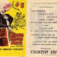 Cine: FOLLETO DE MANO CUANDO MEJICO CANTA .TEATRO ARGENSOLA ZARAGOZA. Lote 53058457