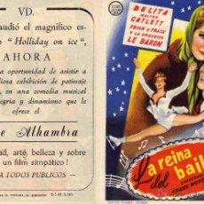 Cine: FOLLETO DE MANO LA REINA DEL BAILE . CINE ALHAMBRA. Lote 139833978