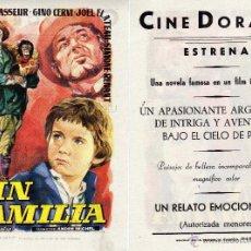 Cine: FOLLETO DE MANO SIN FAMILIA. CINE DORADO ZARAGOZA. Lote 85554494