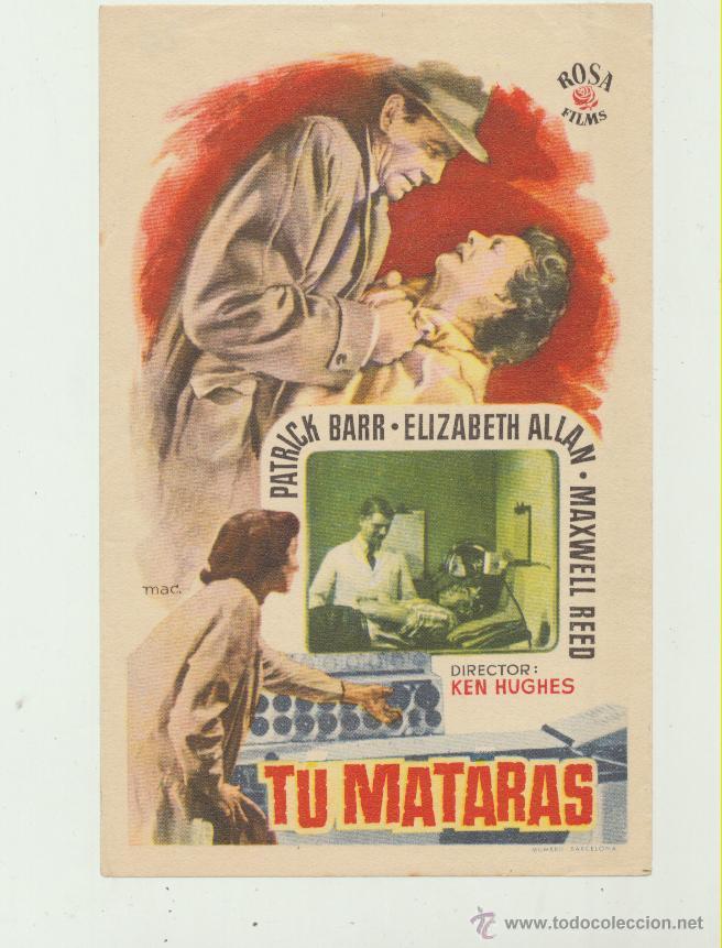 TU MATARÁS. SENCILLO DE ROSA FILMS. (Cine - Folletos de Mano - Acción)