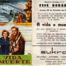 Cine: FOLLETO DE MANO A VIDA O MUERTE. CINE DORADO ZARAGOZA. Lote 53250533