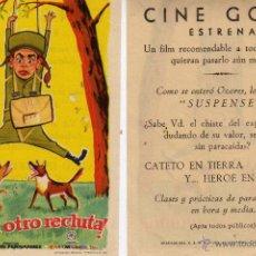 Cine: FOLLETO DE MANO AHÍ VA OTRO RECLUTA CON J.L. OZORES. CINE GOYA ZARAGOZA. Lote 179028425