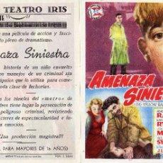 Cine: FOLLETO DE MANO AMENAZA SINIESTRA . TEATRO IRIS ZARAGOZA. Lote 53250904