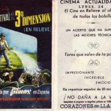Cine: FOLLETO DE MANO EL FESTIVAL DE LA 3ª DIMENSIÓN. CINEMA ACTUALIDADES. Lote 53300282