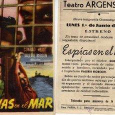 Cine: FOLLETO DE MANO ESPIAS EN EL MAR .TEATRO ARGENSOLA ZARAGOZA. Lote 53304437