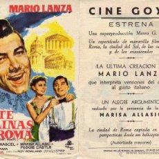 Flyers Publicitaires de films Anciens: FOLLETO DE MANO LAS SIETE COLINAS DE ROMA . CINE GOYA ZARAGOZA. Lote 239855640