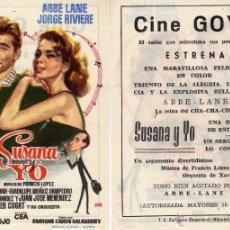 Cine: FOLLETO DE MANO SUSANA Y YO . CINE GOYA ZARAGOZA. Lote 53313691