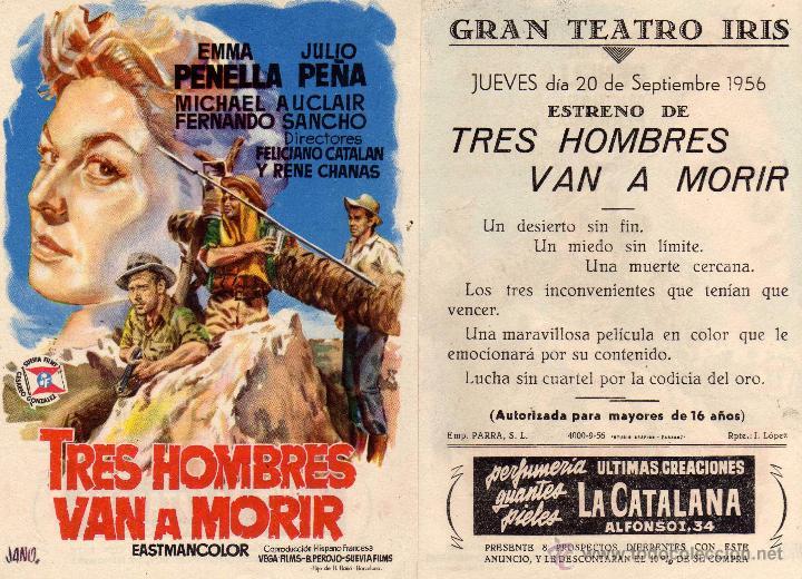 FOLLETO DE MANO TRES HOMBRES VAN A MORIR. CON EMMA PENELLA TEATRO IRIS ZARAGOZA (Cine - Folletos de Mano - Drama)