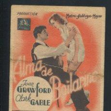 Cine: ALMA DE BAILARINA - JOAN CRAWFORD, CLARK GABLE PROGRAMA. Lote 53325425