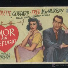 Cine: PROGRAMA AMOR SIN REFUGIO. PAULETTE GODDARD, FRED MAC MURRAY.. Lote 53355808