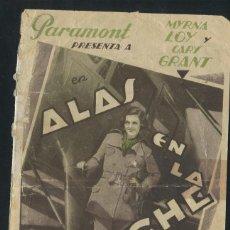Cine: ALAS EN LA NOCHE PROGRAMA DOBLE PARAMOUNT CARY GRANT MYRNA LOY CON PUBLICIDAD. Lote 53371787