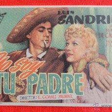 Cine: YO SOY TU PADRE, SENCILLO EXCTE. ESTADO, LUIS SANDRINI BLANCA DE CASTEJON, CON PUBLI T. FILARMONICA. Lote 53380249