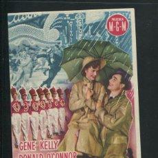 Foglietti di film di film antichi di cinema: PROGRAMA CANTANDO BAJO LA LLUVIA GENE KELLY DEBBIE REYNOLDS CON CINE IMPRESO. Lote 53385098