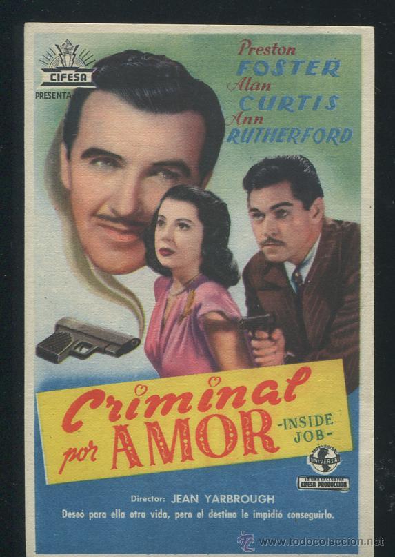 PROGRAMA CRIMINAL POR AMOR. PRESTON FOSTER, ALAN CURTIS, ANN RUTHERFORD. (Cine - Folletos de Mano - Acción)