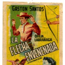 Cine: LA FLECHA ENVENENADA- GASTÓN SANTOS Y OFILIA LARRAÑAGA. Lote 53393841