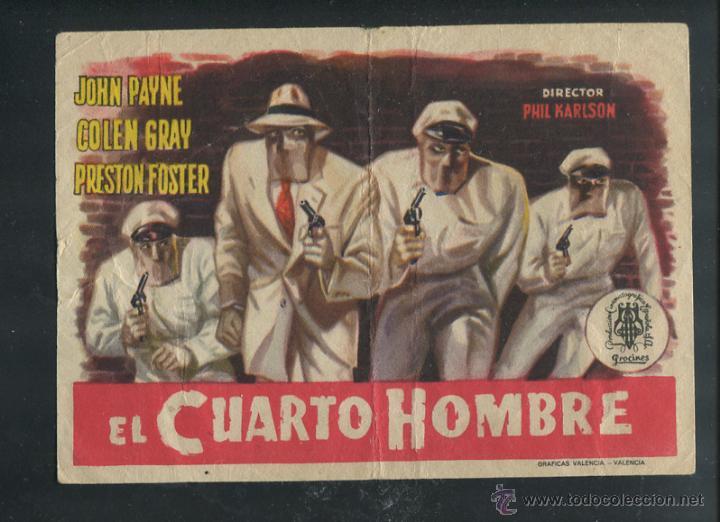 PROGRAMA EL CUARTO HOMBRE, JOHN PAYNE, COLEN GRAY, PRESTON FOSTER, (Cine - Folletos de Mano - Acción)