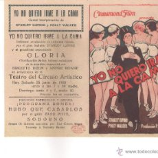 Cine: FOLLETO DE MANO YO NO QUIERO IRME A LA CAMA -CON STANLEY LUPINO Y POLLY WALKER .. Lote 53524202