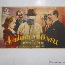 Cine: PROGRAMA FOLLETO MANO DE CINE AVENTURAS DE MAXWELL. JOHN LODER. TDKP6 . Lote 53568913