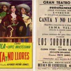 Foglietti di film di film antichi di cinema: FOLLETO DE MANO CANTA Y NO LLORES. TEATRO IRIS ZARAGOZA. Lote 53654694