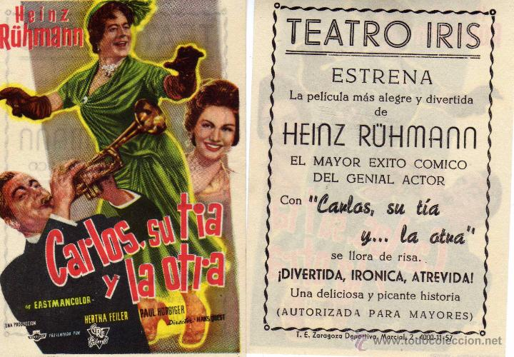FOLLETO DE MANO CARLOS, SU TIA Y LA OTRA. TEATRO IRIS ZARAGOZA (Cine - Folletos de Mano - Comedia)