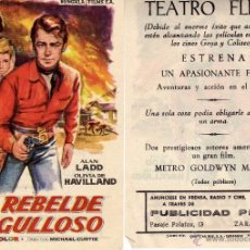Folhetos de mão de filmes antigos de cinema: FOLLETO DE MANO EL REBELDE ORGULLOSO. TEATRO FLETA ZARAGOZA. Lote 268441604