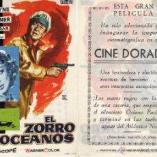 Cine: FOLLETO DE MANO EL ZORRO DE LOS OCEANOS. CINE DORADO ZARAGOZA. Lote 80167517