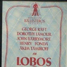 Cine: PROGRAMA CINE. LOBOS DEL NORTE. GEORGE RAFT,DOROTHY LAMOUR,JOHN BARRYMORE HENRY FONDA.CON PUBLICIDAD. Lote 53666759