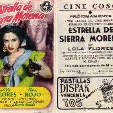 Flyers Publicitaires de films Anciens: FOLLETO DE MANO ESTRELLA DE SIERRA MORENA CON LOLA FLORES . CINE COSO ZARAGOZA VER ESTADO. Lote 76315081