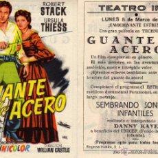 Cine: FOLLETO DE MANO GUANTE DE ACERO. TEATRO IRIS ZARAGOZA. Lote 243641220