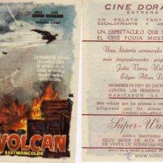 Cine: FOLLETO DE MANO LOS HIJOS DEL VOLCAN. CINE DORADO ZARAGOZA. Lote 131461290