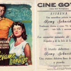 Cine: FOLLETO DE MANO LLEVAME CONTIGO. CINE GOYA ZARAGOZA. Lote 53684066
