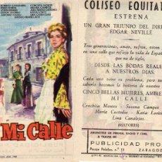 Cine: FOLLETO DE MANO MI CALLE CON CONCHITA MONTES. COLISEO EQUITATIVA ZARAGOZA. Lote 53688616