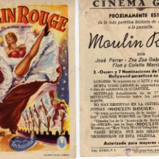 Flyers Publicitaires de films Anciens: FOLLETO DE MANO MOULIN ROUGE. CINE GOYA ZARAGOZA. Lote 67539945