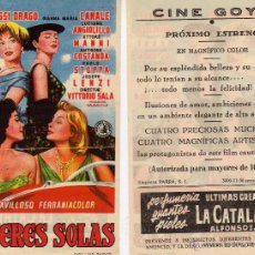 Cine: FOLLETO DE MANO MUJERES SOLAS. CINE GOYA ZARAGOZA. Lote 53689161