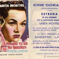 Cine: FOLLETO DE MANO PORQUE YA NO ME QUIERES CON SARA MONTIEL. CINE DORADO ZARAGOZA. Lote 57565328