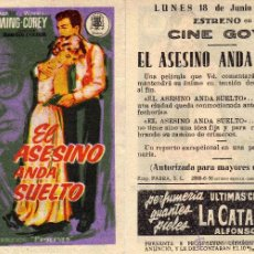 Cine: FOLLETO DE MANO EL ASESINO ANDA SUELTO. CINE GOYA ZARAGOZA. Lote 199328178