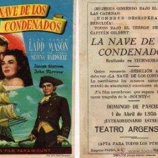 Cine: FOLLETO DE MANO LA NAVE DE LOS CONDENADOS. TEATRO ARGENSOLA ZARAGOZA. Lote 53715202