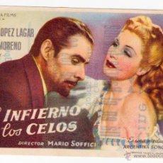 Cine: EL INFIERNO DE LOS CELOS. PEDRO LÓPEZ LAGAR, ZULLY MORENO. MARIO SOFFICI. REY SORIA. CINE ZORRILLA. Lote 53765181
