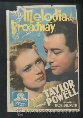 PROGRAMA LA MELODIA DE BROADWAY, ELEANOR POWELL, ROBERT TAYLOR (Cine - Folletos de Mano - Musicales)