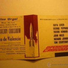 Cine: PROGRAM DOBLE OPERACION CROSSBOW-SOFIA LOREN -GEORGE PEPPARD-PUBLICIDAD. Lote 53983716