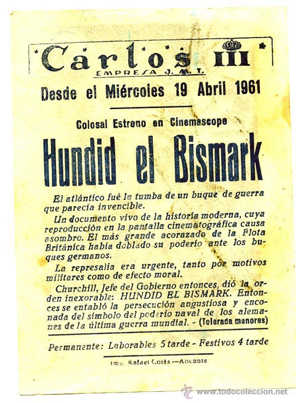 Cine: ¡Hundid el Bismarck! Cine Carlos III de Alicante, 1961 - Foto 2 - 54083866