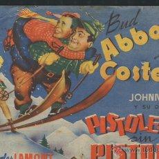 Cine: PROGRAMA PISTOLEROS SIN PISTOLAS - BUD ABBOTT - LOU COSTELLO - 1943 - CON PUBLICIDAD. Lote 54148525