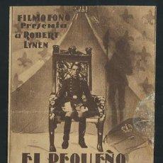 Cine: EL PEQUEÑO REY, ROBERT LYNEN,IMPECABLE PROGRAMA DOBLE FILMÓFONO, 1935, CON PUBLICIDAD . Lote 54148713