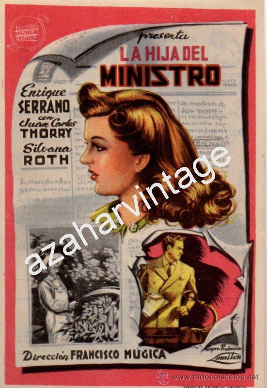 LA HIJA DEL MINISTRO, ENRIQUE SERRANO,JUAN C. THORRY SILVANA ROTH, SENCILLO,IMPECABLE (Cine - Folletos de Mano - Aventura)