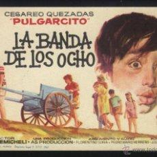 Cine: P-6083- LA BANDA DE LOS OCHO (CESÁREO QUEZADAS (PULGARCITO) - LUZ ROMERO - ANTONIO VELA). Lote 114883015