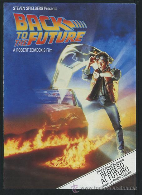 PROGRAMA REGRESO AL FUTURO MICHAEL J. FOX, CHRISTOPHER LLOYD, MARY STEENBURGEN. (Cine - Folletos de Mano - Ciencia Ficción)