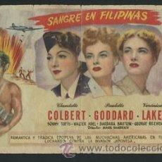 Flyers Publicitaires de films Anciens: SANGRE EN FILIPINAS CLAUDETTE COLBERT VERONICA LAKE PROGRAMA. Lote 54423915